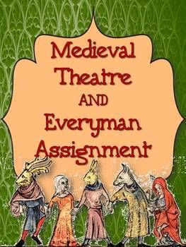 Medieval Theatre Background and Everyman Creative Writing