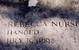 Marker for Rebecca Nurse at the Salem Witch Trials: