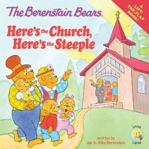 The Berenstain Bears Here's the Church, Here's the Steeple