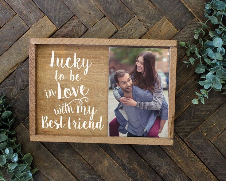 Lucky To Be In Love With My Best Friend Picture Frame Gift for Her Gift for Him Boyfriend Gift Girlfriend Gift Wife Gift