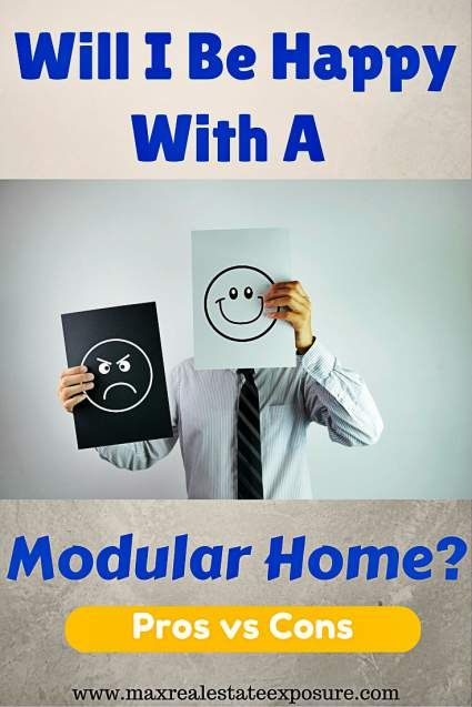 Will I Be Happy With A Modular Home? What Are The Benefits and Drawbacks to a Modular Home:  http://www.maxrealestateexposure.com/pros-and-cons-of-modular-homes/  #realestate