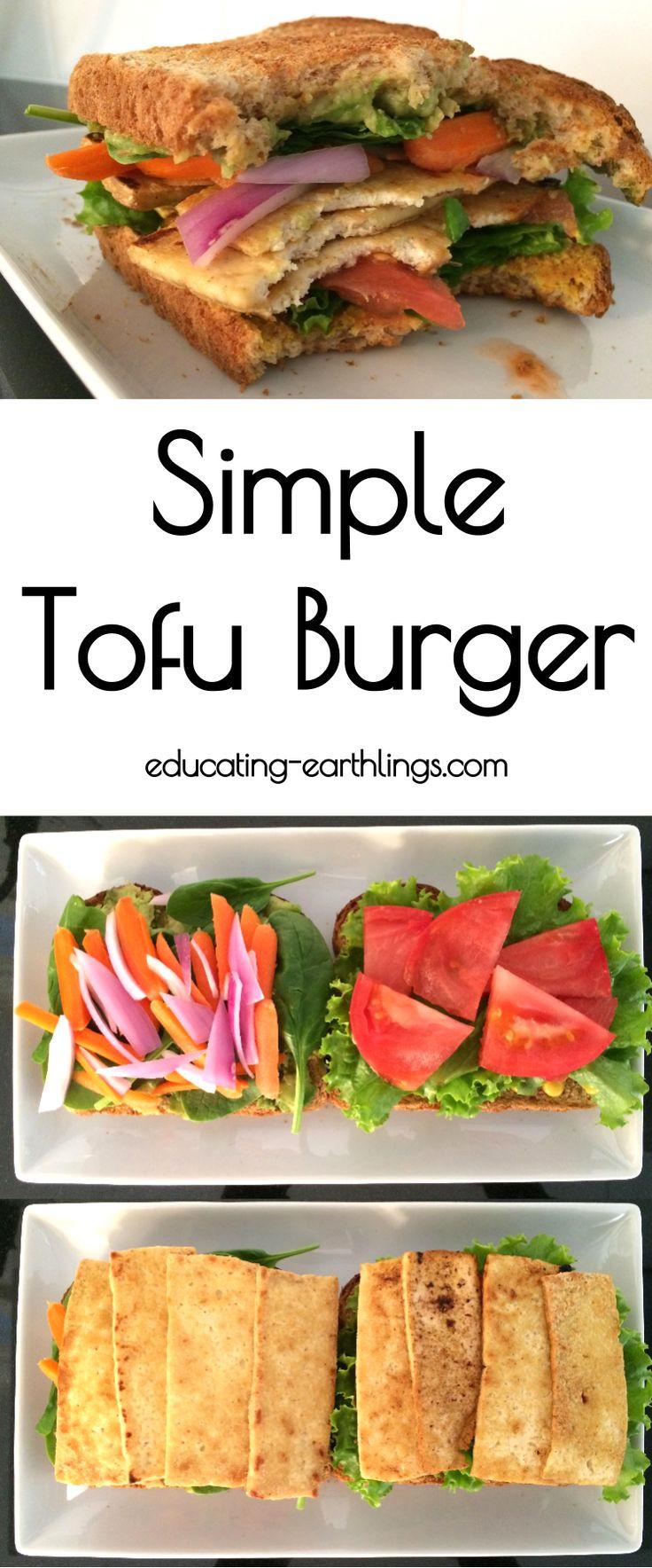 Simple Tofu Burger | Educating Earthlings | vegan burger | vegan lunch | vegan sandwich | plant based lunch | plant based burger | plant based sandwich | plant based protein | vegan protein