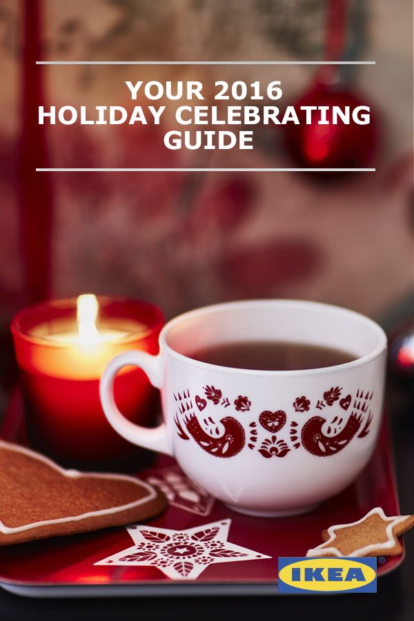 Inside Your 2016 Holiday Celebrating Guide, you'll discover ingenious, affordable IKEA solutions, plus tips and tricks to help you keep stress off your guest list and make it a happier holiday for everyone, including yourself.