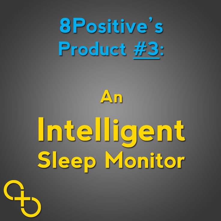 Finally the third product we are launching which focuses on your sleep... We are excited! #bepositive #8positive #sleep #sleepmonitor #sleepless #fitness #technology #gizmodo #techcrunch