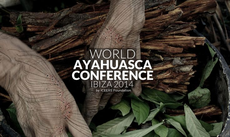 AYA2014 | World Ayahuasca Conference 2014