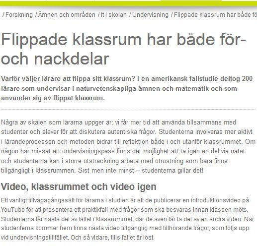 #Flippade klassrum har både för- och nackdelar http://www.skolverket.se/skolutveckling/forskning/amnen-omraden/it-i-skolan/undervisning/flippade-klassrum-har-bade-for-och-nackdelar-1.211569   / #Skoverket . Egna kommentarer http://storify.com/kentlundgren/utvardring-av-flippat-klassrum
