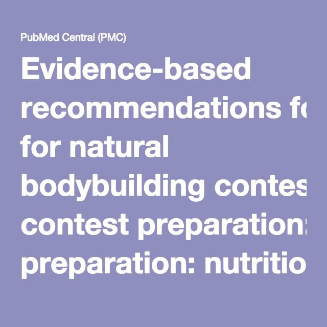 Evidence-based recommendations for natural bodybuilding contest preparation: nutrition and supplementation