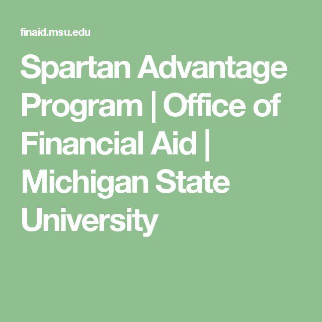Spartan Advantage Program   Office of Financial Aid   Michigan State University
