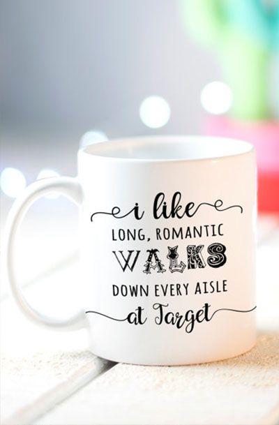 Funny Mom Mug, I like long romantic walks down every aisle at Target