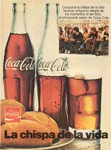 "Coca-cola old, year 1970 in Spain (A group of young people around the world in an era full of tension and conflict, met in an Italian hill to sing a song about peace: ""It's the real thing"", which resulted in Spain as ""The spark of life. "")"