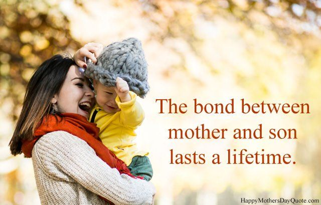Best Quotes On Relationship Of Mother And Son Son And Mother Bonding Sayings Bond Quotes Love Mom Quotes Mother Son Quotes