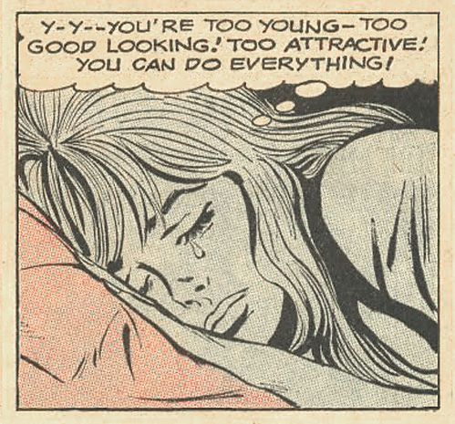 """Comic Girls Say.. : You're too young, too good looking! Too attractive! you can do everything!"""" #comic #popart #vintage"""