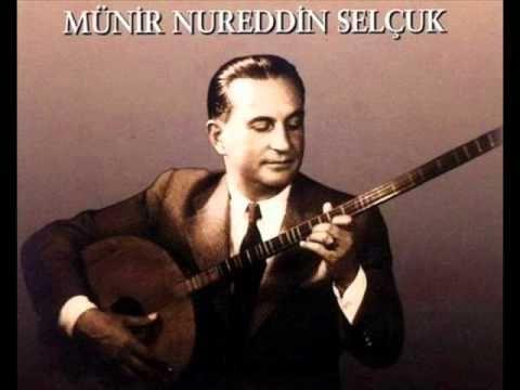 Münir Nurettin SELÇUK - Aziz İstanbul - YouTube