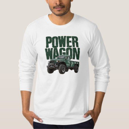 Dodge Power Wagon and text on long-sleeved t-shirt - click/tap to personalize and buy