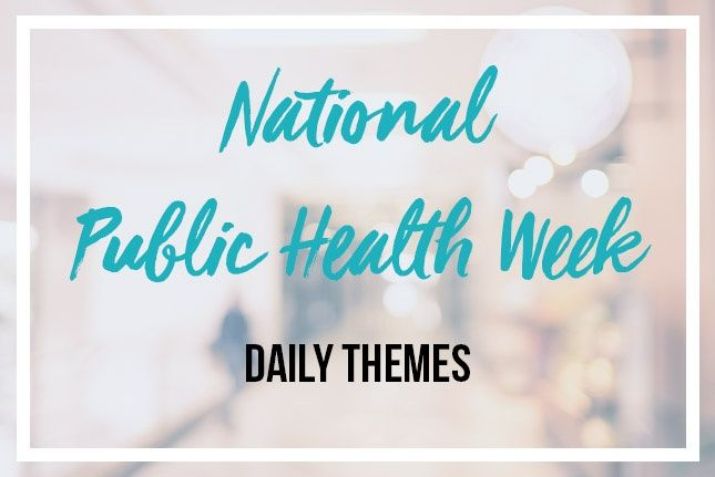 Join Us For National Public Health Week Nphw And Engage Your Community In Conversations That Will Help Everyone Play A Positive R Public Health Public Health