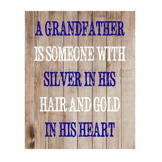 Grandfather+quote+rustic+print+by+Littlegiftsfrmheaven+on+Etsy