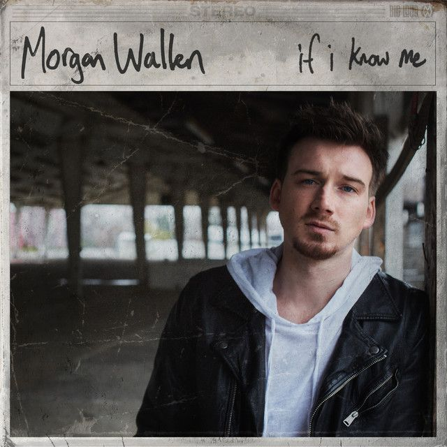If I Know Me A Song By Morgan Wallen On Spotify In 2020 Music Album Cover Music Album Covers Florida Georgia Line