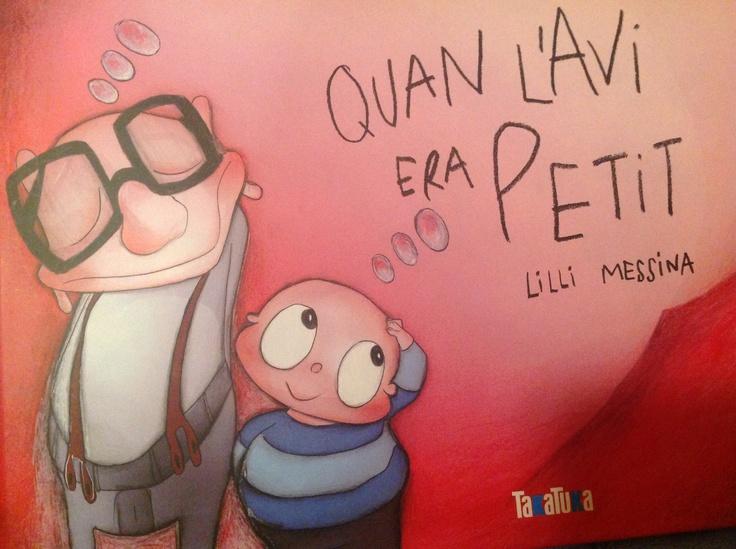 """Dolç. Per entendre a grans i a petits. """"Quan l'avi era petit"""", de Lilli Medina.  per regalar als avis"""
