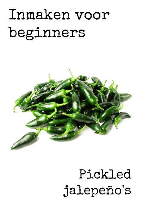 Inmaken voor beginners: Pickled jalapeño's
