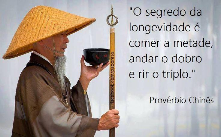 Resultado de imagem para provérbio chines o segredo da longevidade