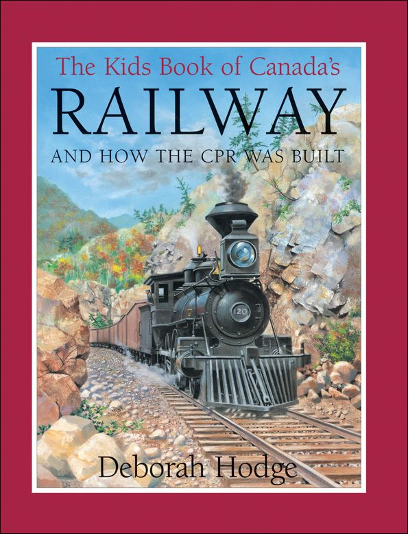 Kids Book of Canada's Railway - Northwoods Press
