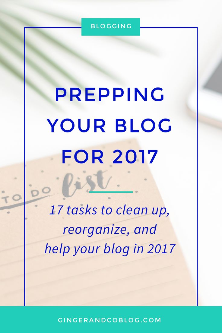 Prepping Your Blog for 2017 << Ginger and Co Blog