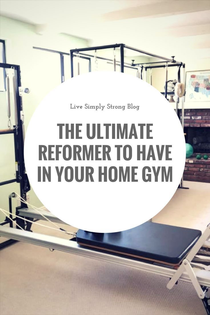 The best pilates reformer machine for the home gym pilates for