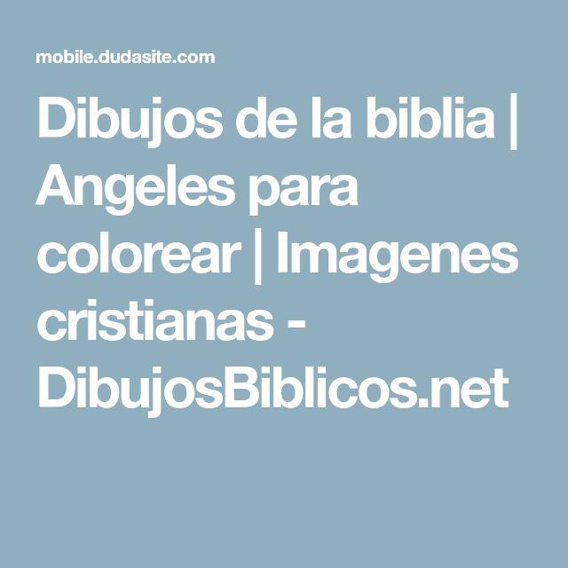 Dibujos de la biblia | Angeles para colorear | Imagenes cristianas - DibujosBiblicos.net