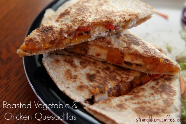 Oh so yummy!! Roasted Vegetable and Chicken Quesdadillas on Stronglikemycoffee.com Healthy College Girl Blog