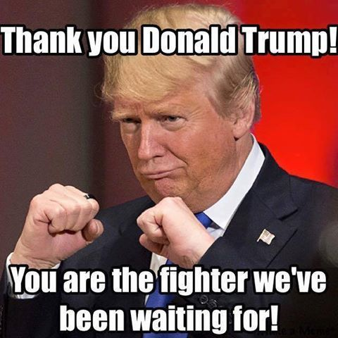 TRUMP Daily's photo. We're with you Mr. Trump, ready for a fight if that's what it will take.