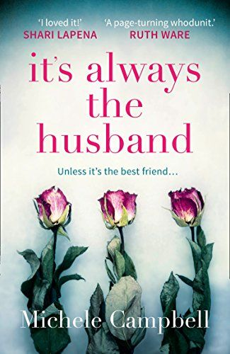 It's Always the Husband: The gripping international bests... https://www.amazon.co.uk/dp/B072S4X6NB/ref=cm_sw_r_pi_dp_x_PnEeAb8HA5XMY