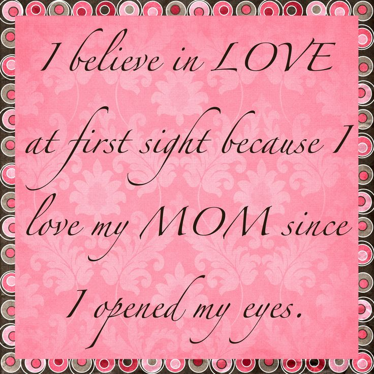 Quote For My Mom To Thank: Happy Mother's Day To The Greatest Mom Out There!!! Love