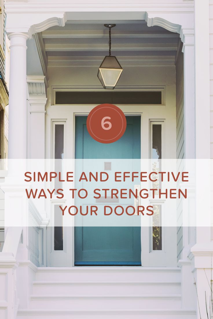 one of the best ways to maximize the security of your home is to make sure that your doors are functioning at their fullest potential outlines some simple