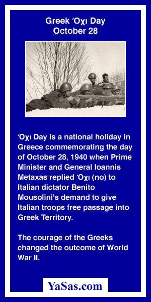 #YaSascom Read more about Greek Oxi (Όχι) Day at http://yasas.com/calendar/holidays/?greek-oxi-day