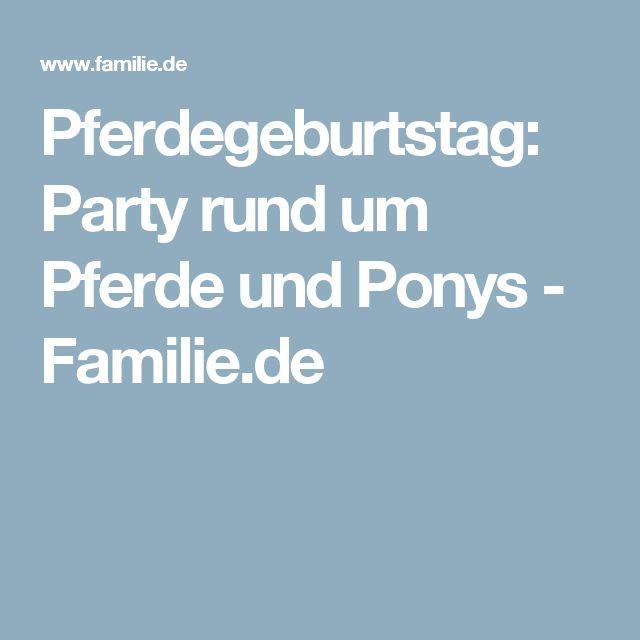 Pferdegeburtstag: Party rund um Pferde und Ponys - Familie.de