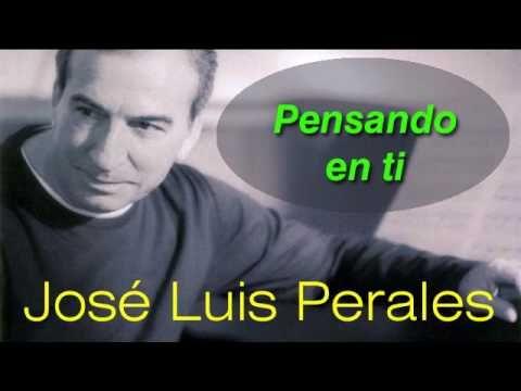 José Luis Perales - Pensando en Ti