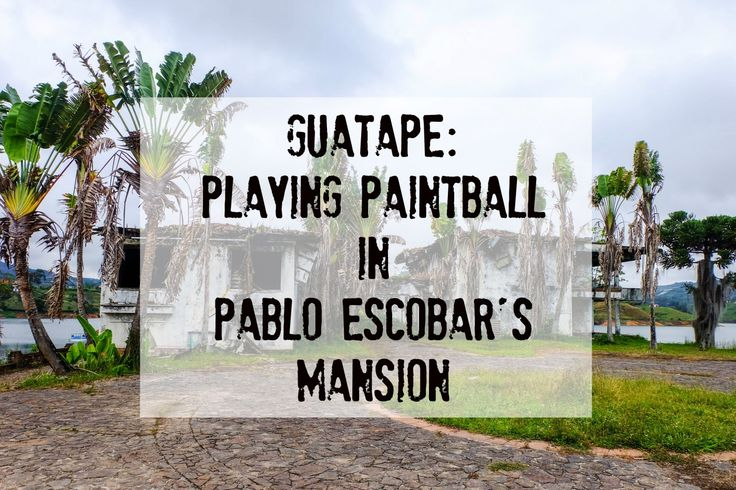 """Playing """"cops and robbers"""" was fun as a kid, but playing """"cartel vs. cartel"""" paintball in Pablo Escobar's mansion as an adult? Yup, I was in."""