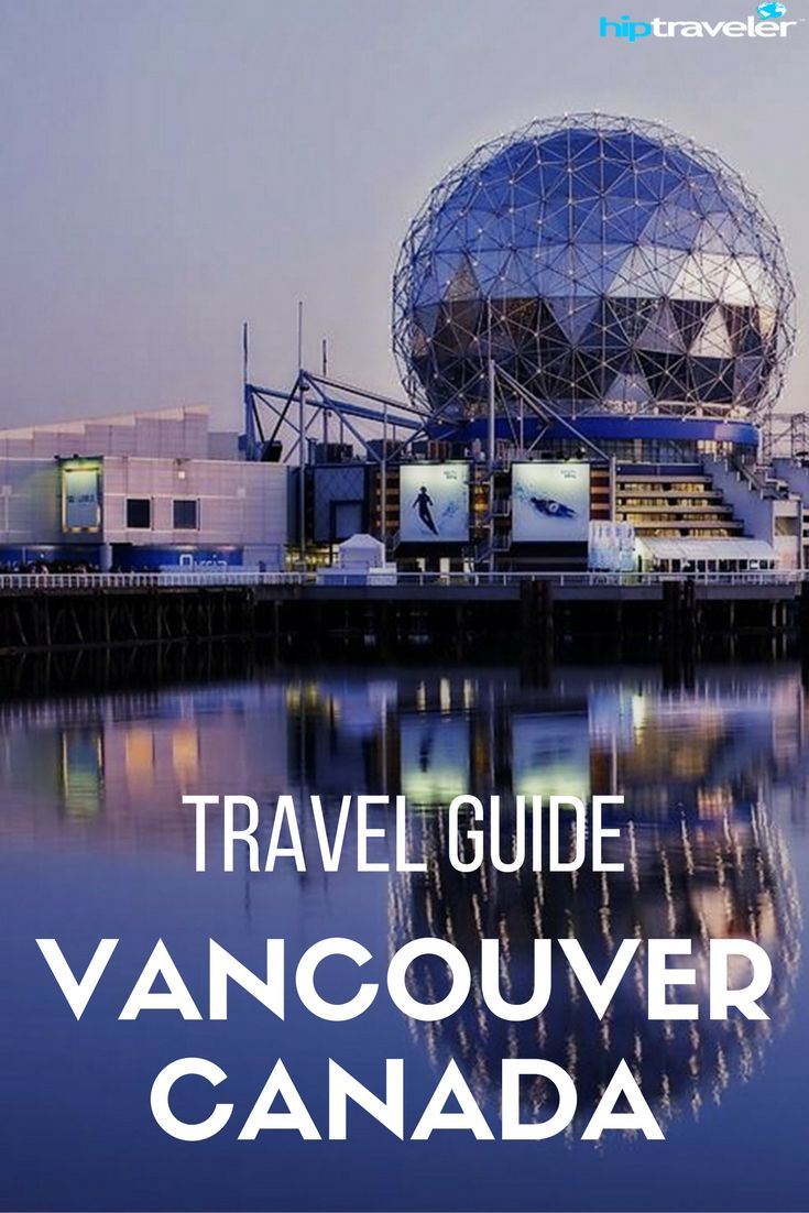 10 of the Best Things to Do, See and Eat when visiting Vancouver, Canada. A 4-day guide to the city. | Blog by HipTraveler: Bookable Travel Stories from the World's Top Travelers