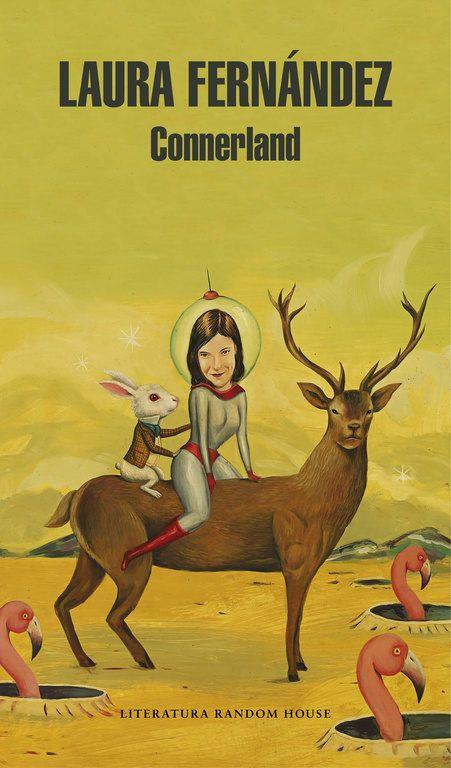 Connerland / Laura Fernández https://cataleg.ub.edu/record=b2217746~S1*cat Laura Fernández ha escrito una loca e hilarante novela sobre todos aquellos escritores que nunca alcanzaron la fama pero que lograron hacernos viajar a lugares mejores.