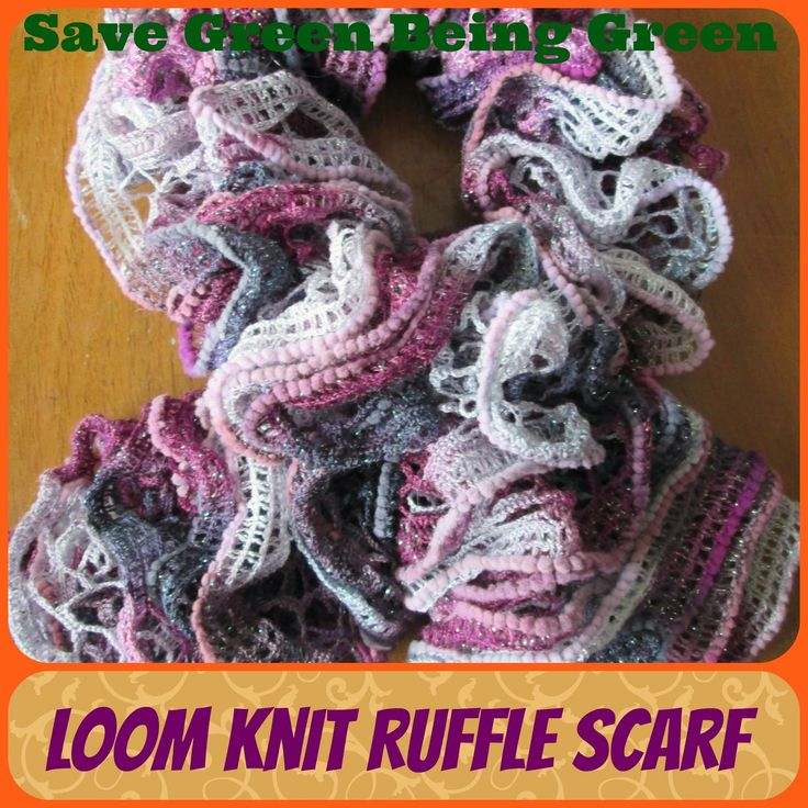 Loom Knitting Scarf Patterns For Beginners : Loom knit ruffle scarves loomknitting knitting