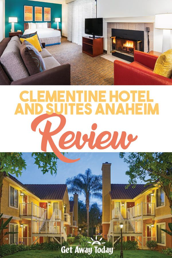 Clementine Hotel and Suites Anaheim Review | Hotels Near