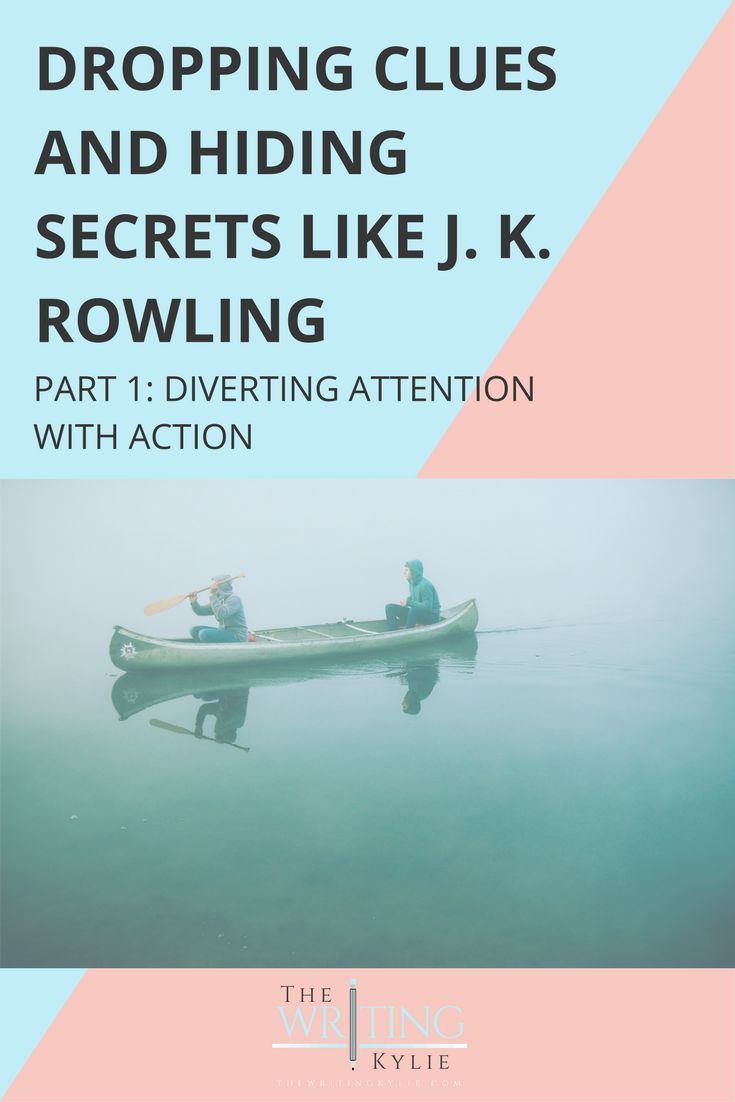 best writing planning outlining images  dropping clues and hiding secrets like j k rowling part 1 diverting attention action