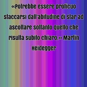 frase-celebre-di-martin-heidegger-25519-300x300.jpg (300×300)