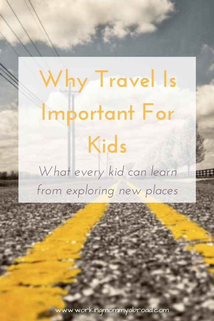 Traveling with little kids can be more hassle but can teach them some very important life lessons. Read now or pin for later.