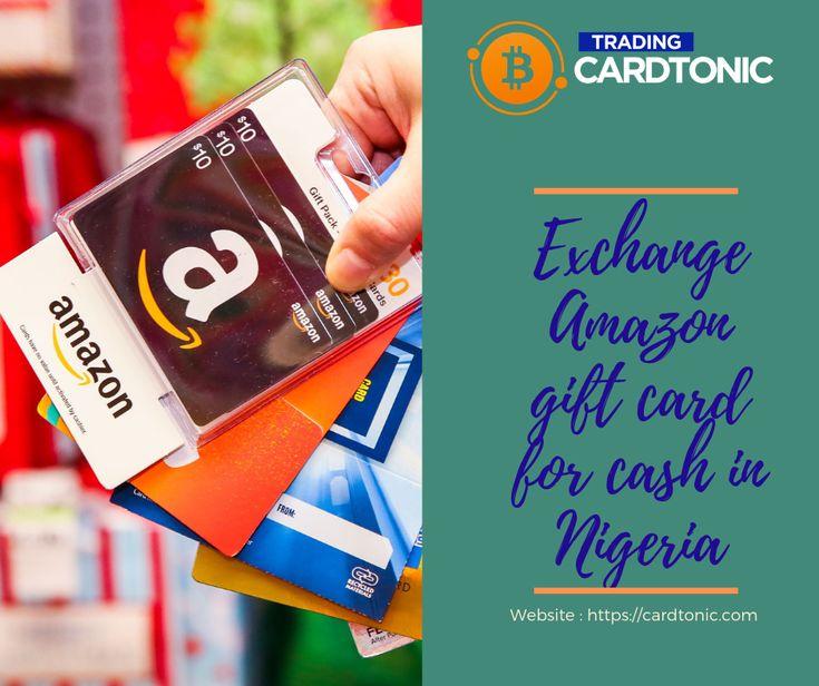 Exchange amazon gift card for cash in nigeria cardtonic