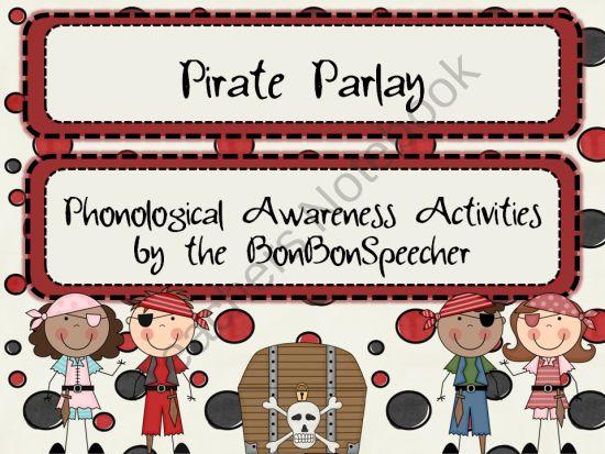 Pirate Parlay: Phonological Awareness Activities product from The BonBonSpeecher Store on TeachersNotebook.com