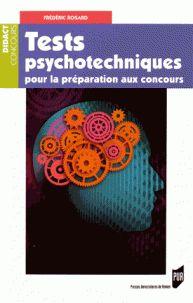 Frédéric Rosard - Tests psychotechniques pour préparation au concours.