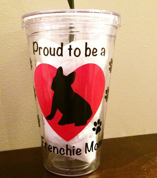 Proud to be a Frenchie Mom, Water Tumbler