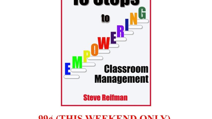 "THIS WEEKEND ONLY: 99¢ Ebook Offer  To celebrate the release of my new ebook for elementary teachers, I am making ""10 Steps to Empowering Classroom Management"" available on amazon for just 99¢."