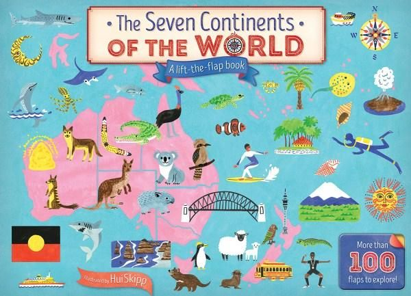 The Seven Continents Of The World : A Lift-The-Flap Book - Jeremy Harwood